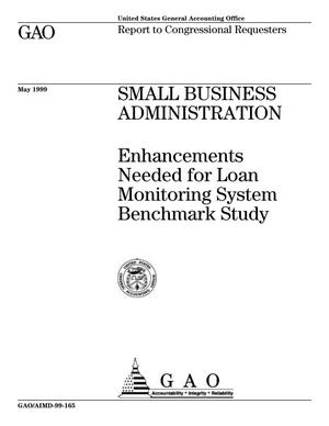 Primary view of object titled 'Small Business Administration: Enhancements Needed for Loan Monitoring System Benchmark Study'.