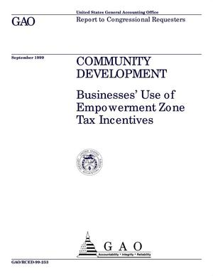 Primary view of object titled 'Community Development: Businesses' Use of Empowerment Zone Tax Incentives'.