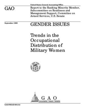 Primary view of object titled 'Gender Issues: Trends in the Occupational Distribution of Military Women'.