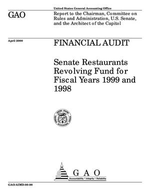 Primary view of object titled 'Financial Audit: Senate Restaurants Revolving Fund for Fiscal Years 1999 and 1998'.