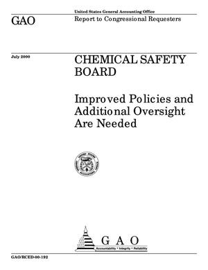 Primary view of object titled 'Chemical Safety Board: Improved Policies and Additional Oversight Are Needed'.