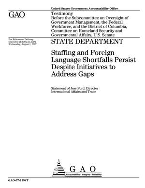 Primary view of object titled 'State Department: Staffing and Foreign Language Shortfalls Persist Despite Initiatives to Address Gaps'.