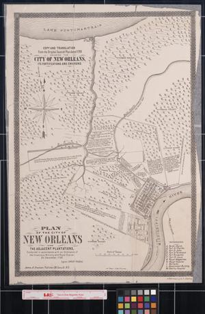 Primary view of object titled 'Plan of the City of New Orleans and the Adjacent Plantations'.