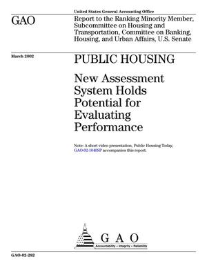 Primary view of object titled 'Public Housing: New Assessment System Holds Potential for Evaluating Performance'.