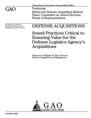 Primary view of object titled 'Defense Acquisitions: Sound Practices Critical to Ensuring Value for the Defense Logistics Agency's Acquisitions'.