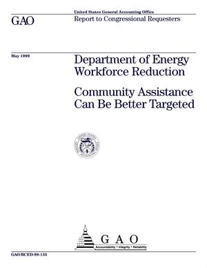 Primary view of object titled 'Department of Energy Workforce Reduction: Community Assistance Can Be Better Targeted'.