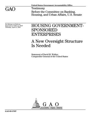 Primary view of object titled 'Housing Government-Sponsored Enterprises: A New Oversight Structure Is Needed'.