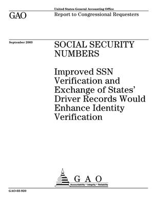 Primary view of object titled 'Social Security Numbers: Improved SSN Verification and Exchange of States' Driver Records Would Enhance Identity Verification'.