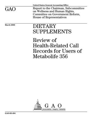 Primary view of object titled 'Dietary Supplements: Review of Health-Related Call Records for Users of Metabolife 356'.