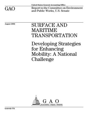 Primary view of object titled 'Surface and Maritime Transportation: Developing Strategies for Enhancing Mobility: A National Challenge'.