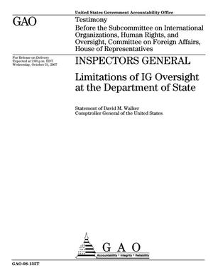 Primary view of object titled 'Inspectors General: Limitations of IG Oversight at the Department of State'.