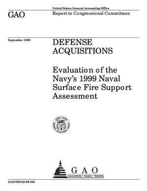 Primary view of object titled 'Defense Acquisitions: Evaluation of the Navy's 1999 Naval Surface Fire Support Assessment'.