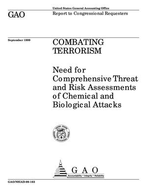 Primary view of object titled 'Combating Terrorism: Need for Comprehensive Threat and Risk Assessments of Chemical and Biological Attacks'.