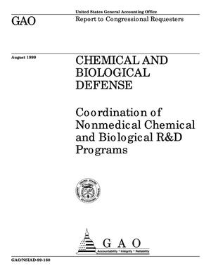 Primary view of object titled 'Chemical and Biological Defense: Coordination of Nonmedical Chemical and Biological R&D Programs'.