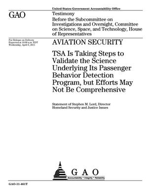 Primary view of object titled 'Aviation Security: TSA Is Taking Steps to Validate the Science Underlying Its Passenger Behavior Detection Program, but Efforts May Not Be Comprehensive'.