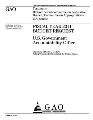 Primary view of object titled 'Fiscal Year 2011 Budget Request: U.S. Government Accountability Office'.