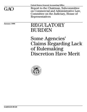 Primary view of object titled 'Regulatory Burden: Some Agencies' Claims Regarding Lack of Rulemaking Discretion Have Merit'.