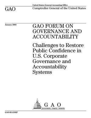Primary view of object titled 'GAO Forum on Governance and Accountability: Challenges to Restore Public Confidence in U.S. Corporate Governance and Accountability Systems'.