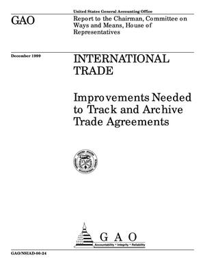 Primary view of object titled 'International Trade: Improvements Needed to Track and Archive Trade Agreements'.