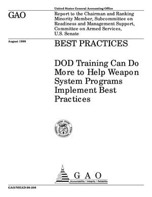 Primary view of object titled 'Best Practices: DOD Training Can Do More to Help Weapon System Programs Implement Best Practices'.