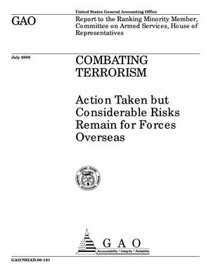 Primary view of object titled 'Combating Terrorism: Action Taken but Considerable Risks Remain for Forces Overseas'.
