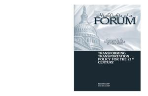 Primary view of object titled 'Highlights of a Forum: Transforming Transportation Policy for the 21st Century'.