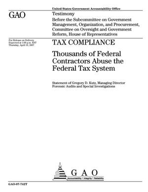 Primary view of object titled 'Tax Compliance: Thousands of Federal Contractors Abuse the Federal Tax System'.