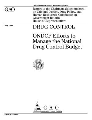 Primary view of object titled 'Drug Control: ONDCP Efforts to Manage the National Drug Control Budget'.