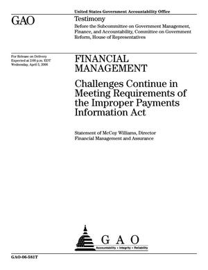 Primary view of object titled 'Financial Management: Challenges Continue in Meeting Requirements of the Improper Payments Information Act'.