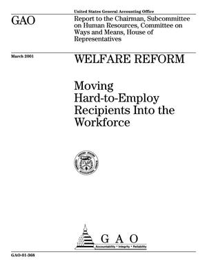 Primary view of object titled 'Welfare Reform: Moving Hard-to-Employ Recipients Into the Workforce'.