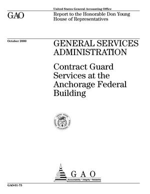 Primary view of object titled 'General Services Administration: Contract Guard Services at the Anchorage Federal Building'.