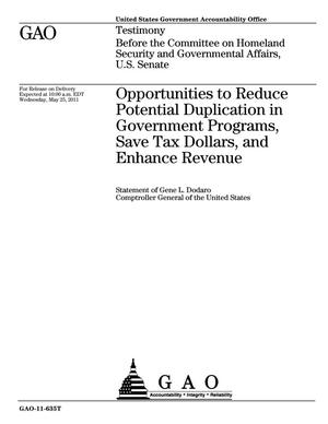 Primary view of object titled 'Opportunities to Reduce Potential Duplication in Government Programs, Save Tax Dollars, and Enhance Revenue'.