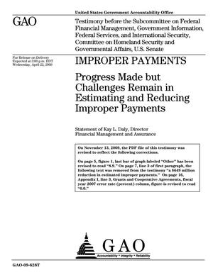 Primary view of object titled 'Improper Payments: Progress Made but Challenges Remain in Estimating and Reducing Improper Payments'.