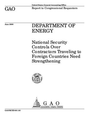 Primary view of object titled 'Department of Energy: National Security Controls Over Contractors Traveling to Foreign Countries Need Strengthening'.