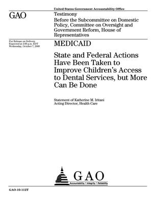 Primary view of object titled 'Medicaid: State and Federal Actions Have Been Taken to Improve Children's Access to Dental Services, but More Can Be Done'.