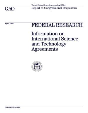 Primary view of object titled 'Federal Research: Information on International Science and Technology Agreements'.