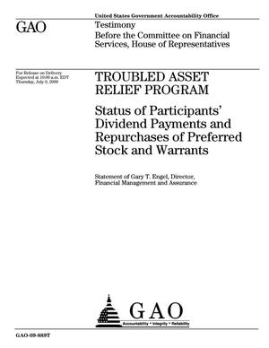 Primary view of object titled 'Troubled Asset Relief Program: Status of Participants' Dividend Payments and Repurchases of Preferred Stock and Warrants'.