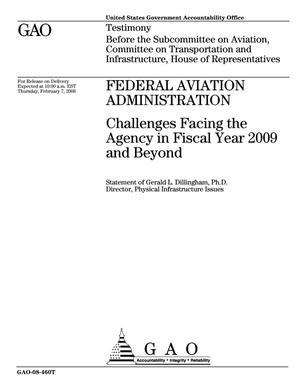Primary view of object titled 'Federal Aviation Administration: Challenges Facing the Agency in Fiscal Year 2009 and Beyond'.