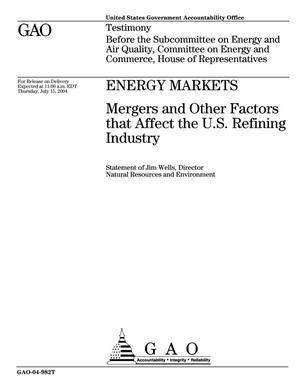 Primary view of object titled 'Energy Markets: Mergers and Other Factors that Affect the U.S. Refining Industry'.