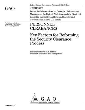 Primary view of object titled 'Personnel Clearances: Key Factors for Reforming the Security Clearance Process'.