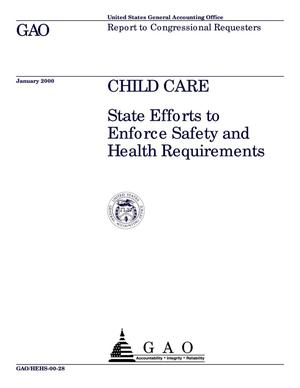 Primary view of object titled 'Child Care: State Efforts to Enforce Safety and Health Requirements'.