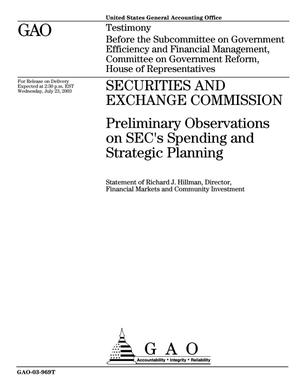 Primary view of object titled 'Securities and Exchange Commission: Preliminary Observations on SEC's Spending and Strategic Planning'.