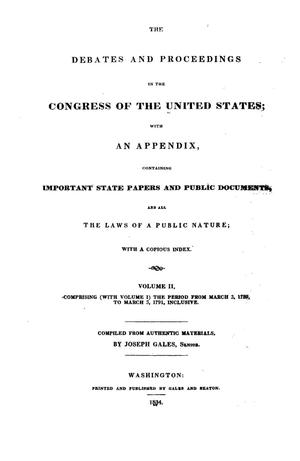 Primary view of object titled 'The Debates and Proceedings in the Congress of the United States, First Congress, First Session, Volume 2'.