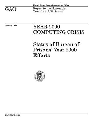 Primary view of object titled 'Year 2000 Computing Crisis: Status of Bureau of Prisons' Year 2000 Efforts'.