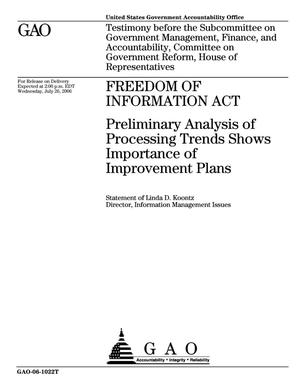 Primary view of object titled 'Freedom of Information Act: Preliminary Analysis of Processing Trends Shows Importance of Improvement Plans'.