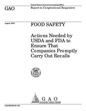 Primary view of object titled 'Food Safety: Actions Needed by USDA and FDA to Ensure That Companies Promptly Carry Out Recalls'.