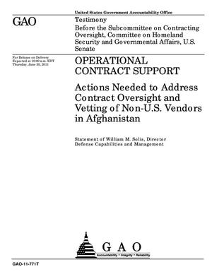 Primary view of object titled 'Operational Contract Support: Actions Needed to Address Contract Oversight and Vetting of Non-U.S. Vendors in Afghanistan'.