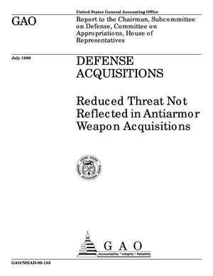 Primary view of object titled 'Defense Acquisitions: Reduced Threat Not Reflected in Antiarmor Weapon Acquisitions'.