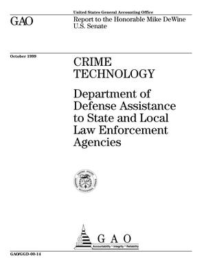 Primary view of object titled 'Crime Technology: Department of Defense Assistance to State and Local Law Enforcement Agencies'.