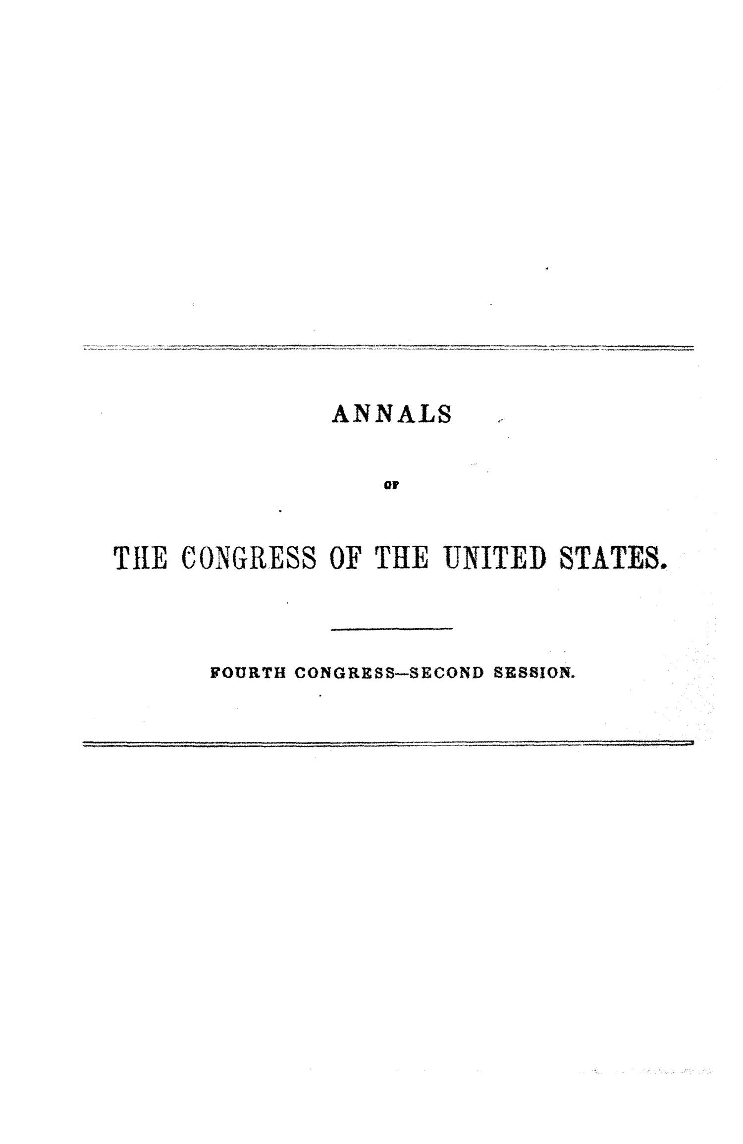 The Debates and Proceedings in the Congress of the United States, Fourth Congress, Second Session                                                                                                      None